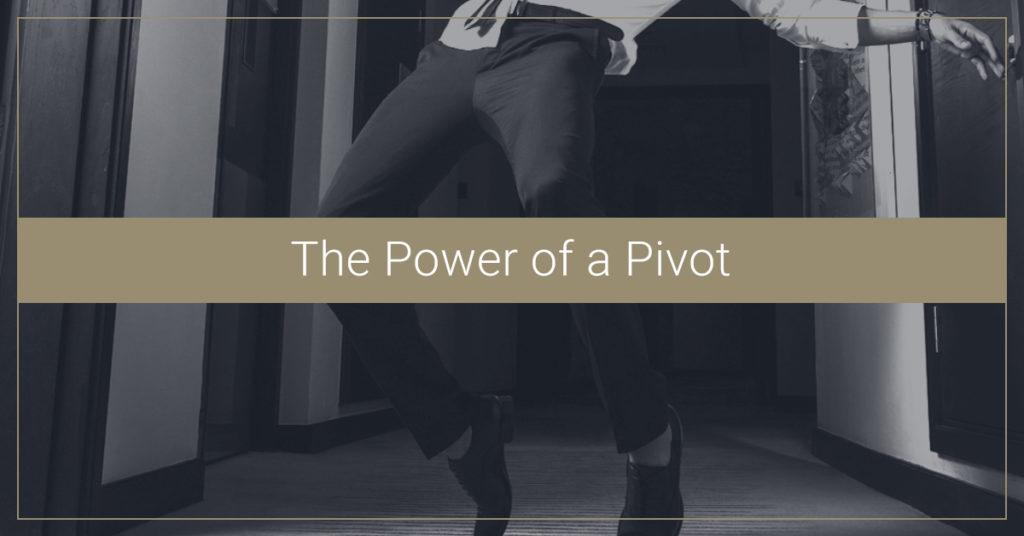 The Power of a Pivot: Staying Essential by Staying Nimble